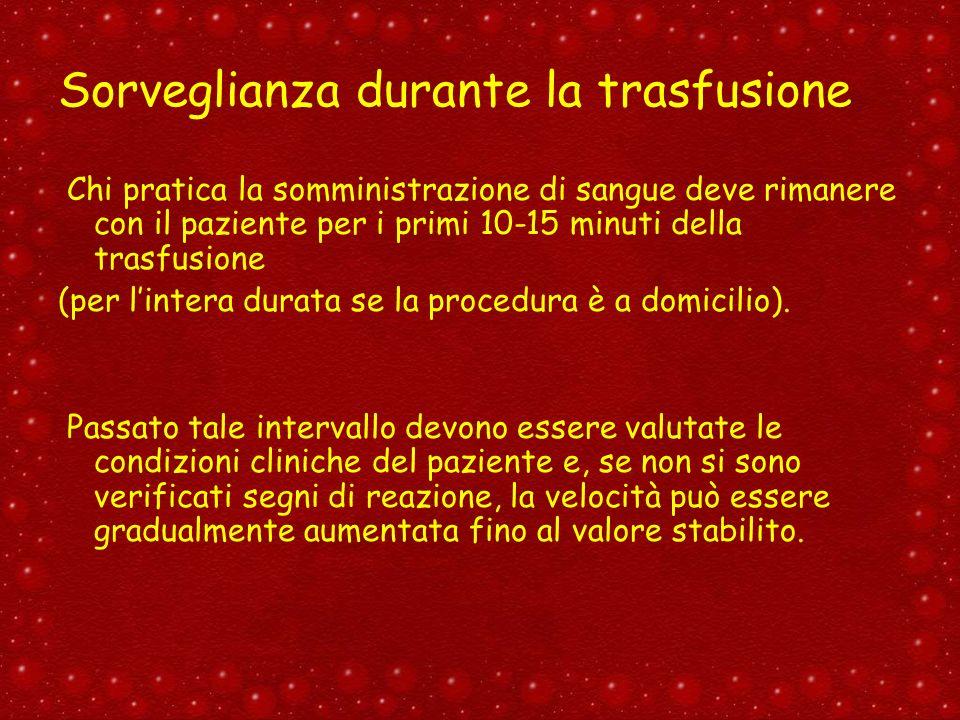 Sorveglianza durante la trasfusione