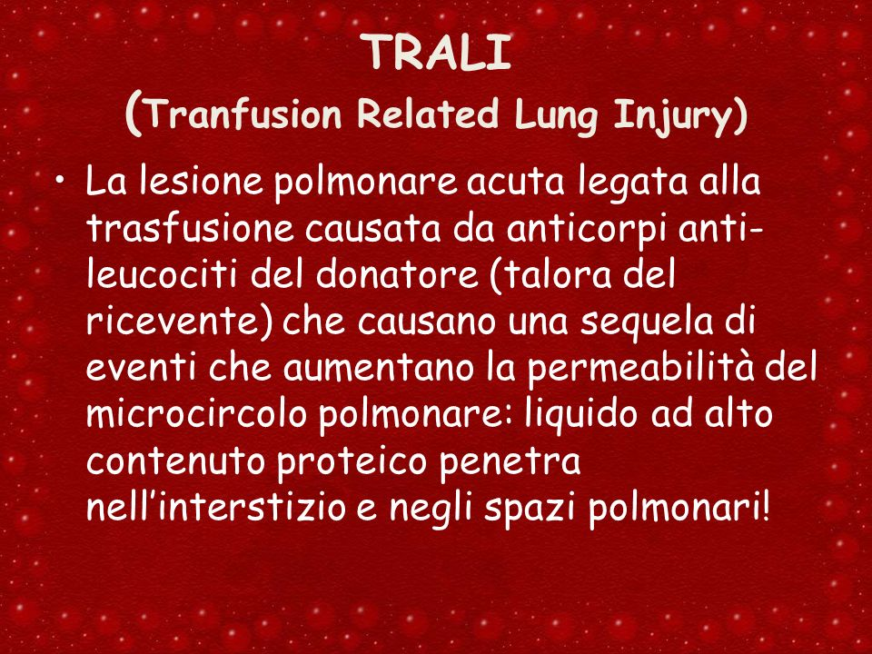 TRALI (Tranfusion Related Lung Injury)