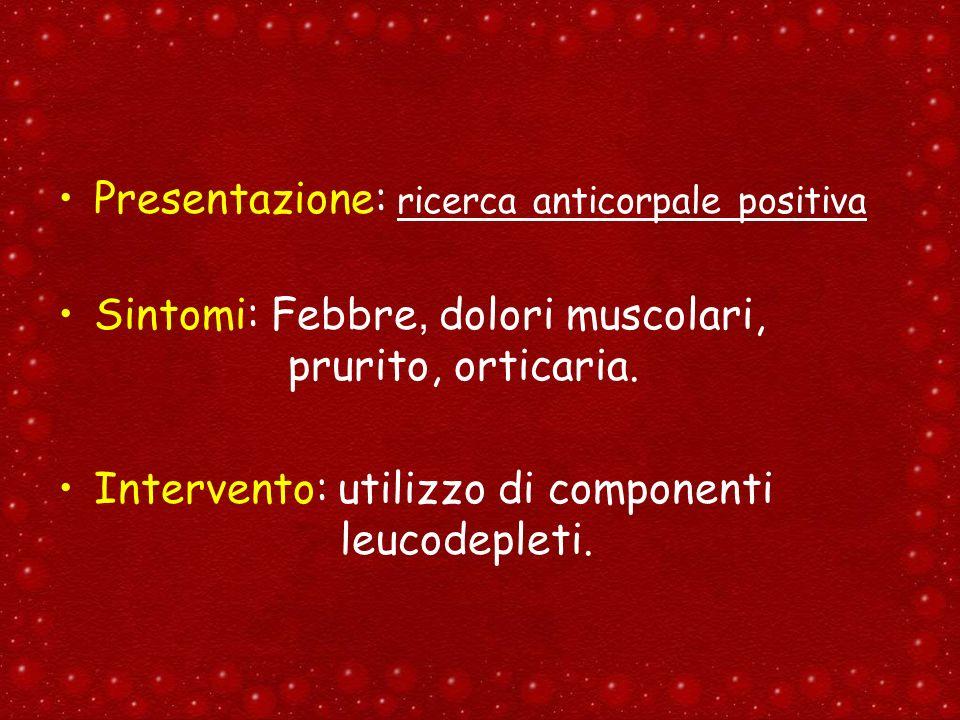 Presentazione: ricerca anticorpale positiva