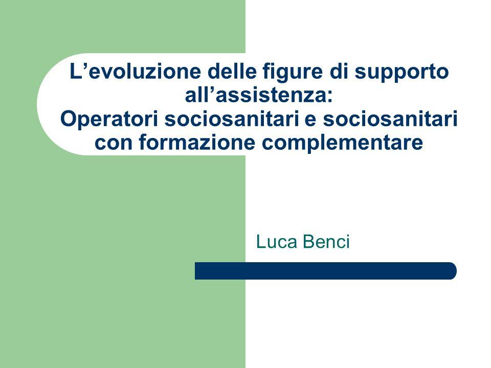 L'evoluzione delle figure di supporto all'assistenza: Operatori sociosanitari e sociosanitari con formazione complementare