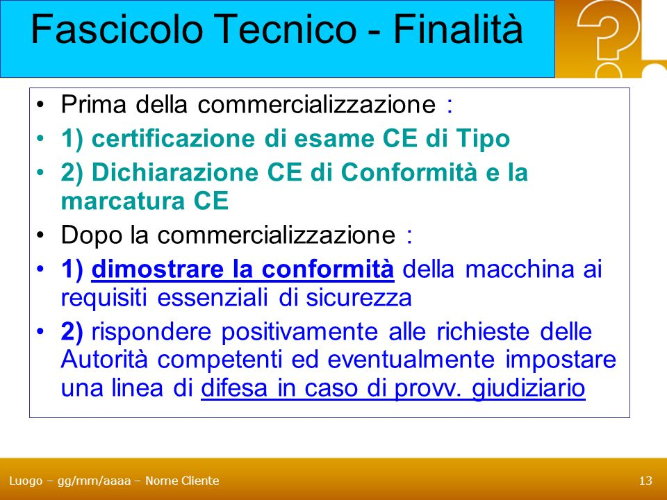 Fascicolo Tecnico - Finalità