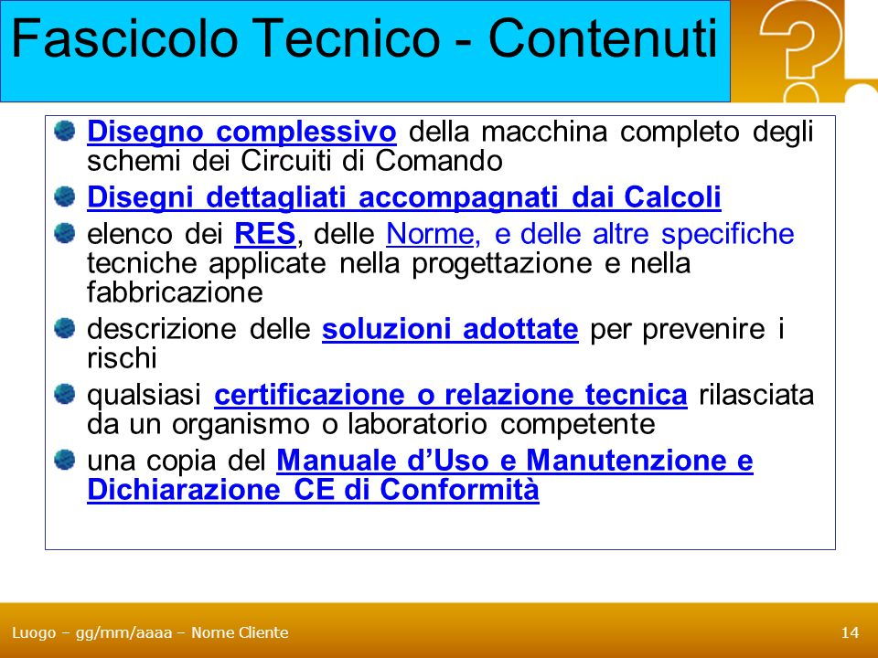 Fascicolo Tecnico - Contenuti