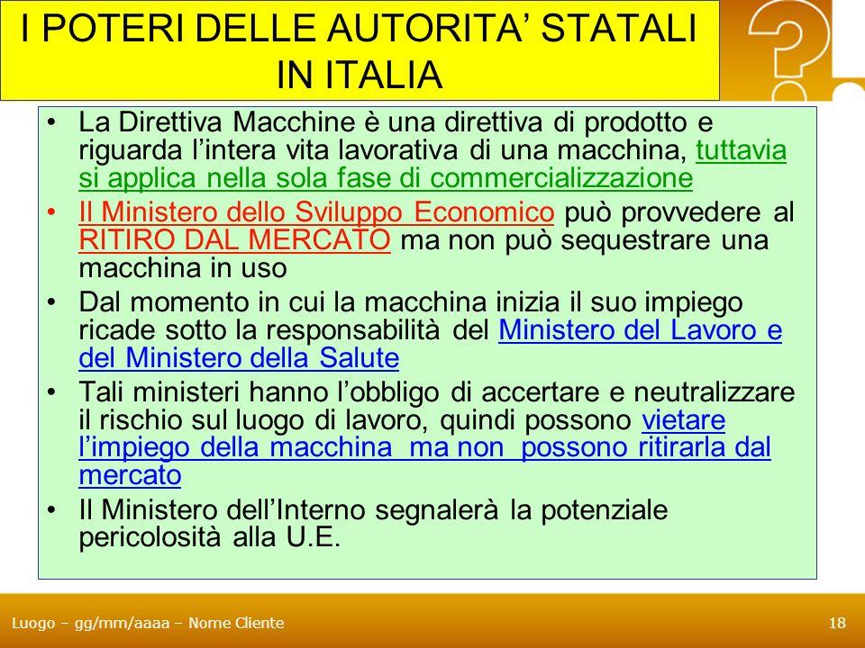 I POTERI DELLE AUTORITA' STATALI IN ITALIA