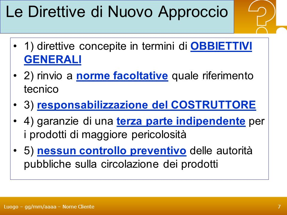 Le Direttive di Nuovo Approccio