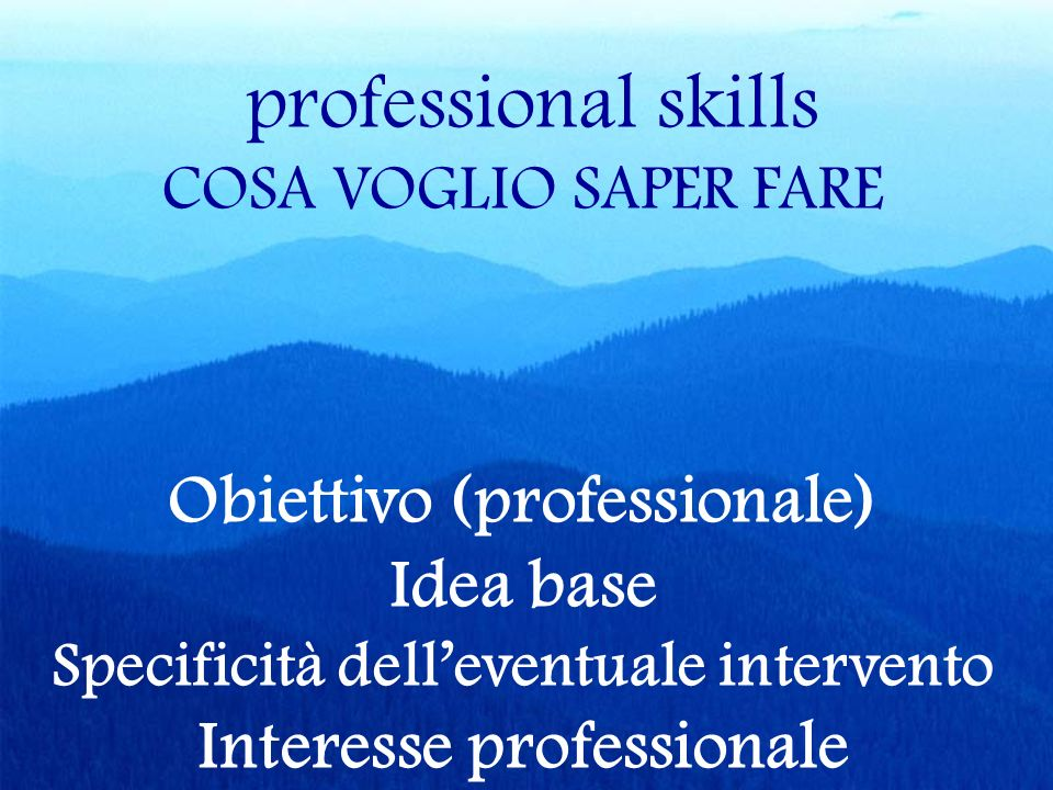 Specificità dell'eventuale intervento Interesse professionale