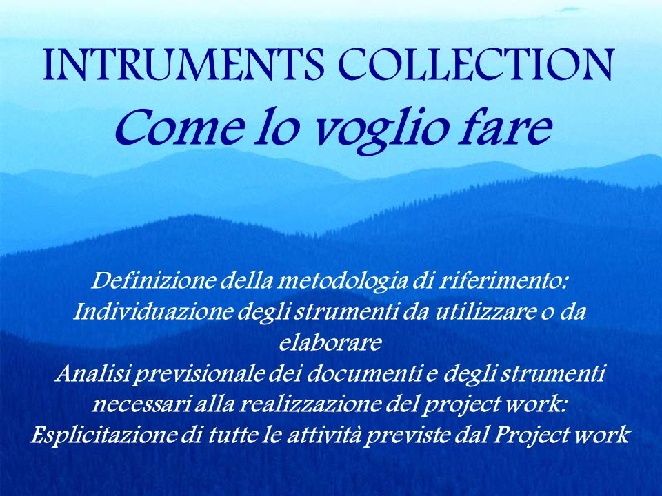 Come lo voglio fare INTRUMENTS COLLECTION