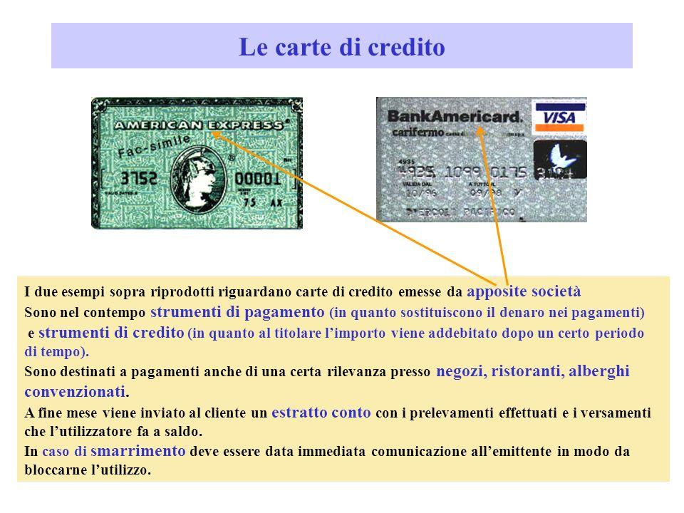 Le carte di credito convenzionati.