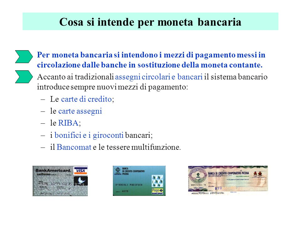 Cosa si intende per moneta bancaria