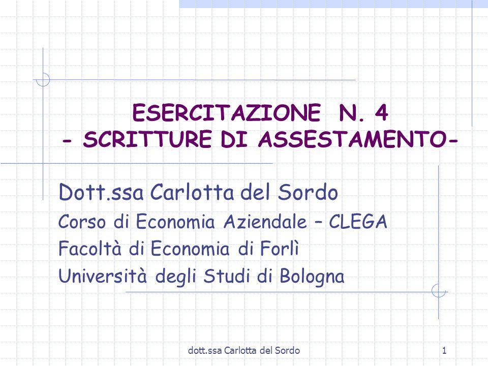 ESERCITAZIONE N. 4 - SCRITTURE DI ASSESTAMENTO-