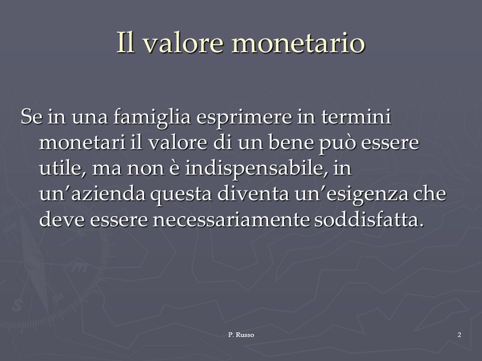 Il valore monetario