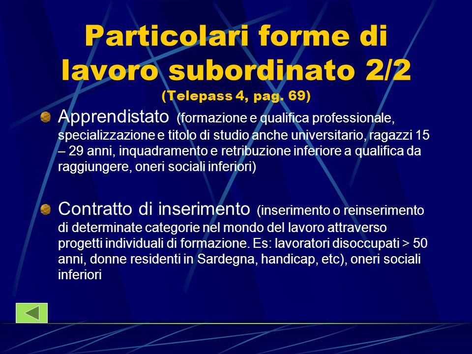 Particolari forme di lavoro subordinato 2/2 (Telepass 4, pag. 69)