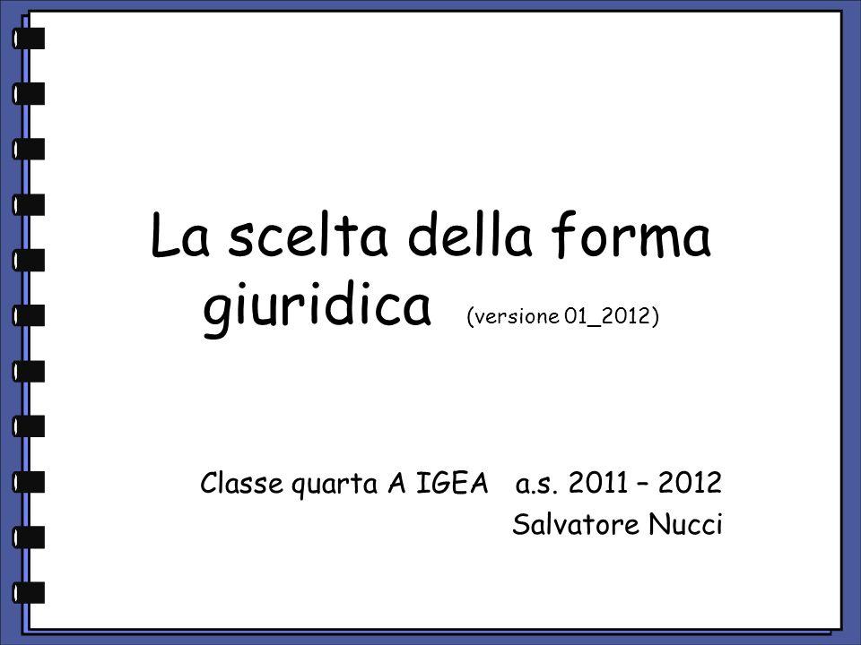 La scelta della forma giuridica (versione 01_2012)