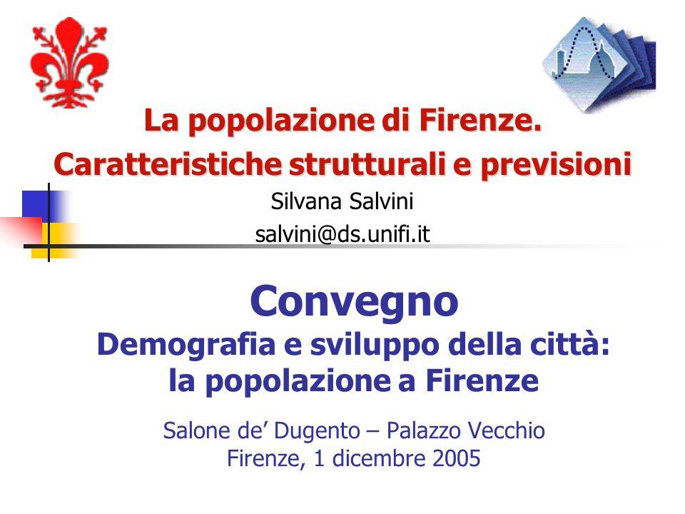 La popolazione di Firenze. Caratteristiche strutturali e previsioni