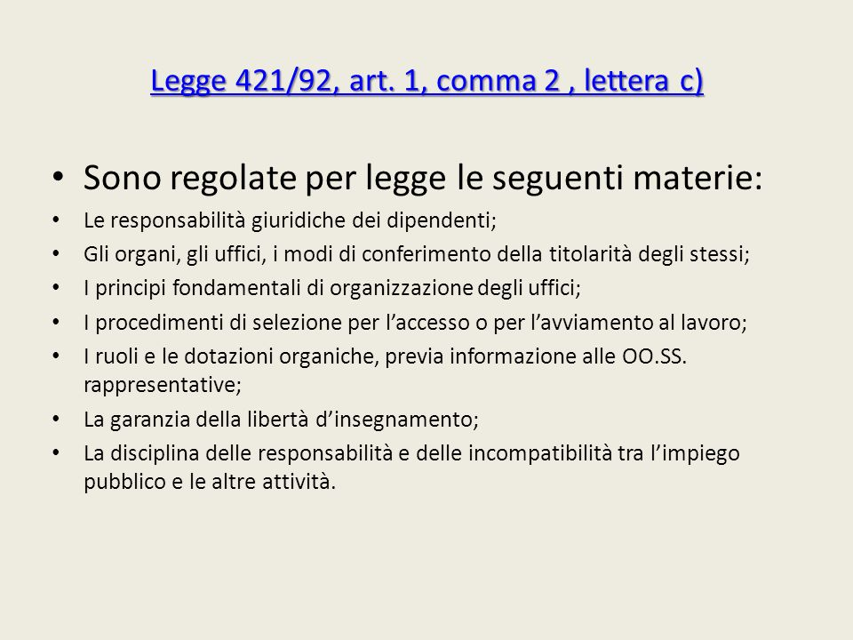 Legge 421/92, art. 1, comma 2 , lettera c)