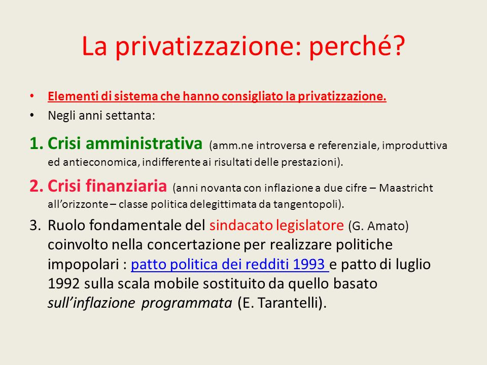La privatizzazione: perché