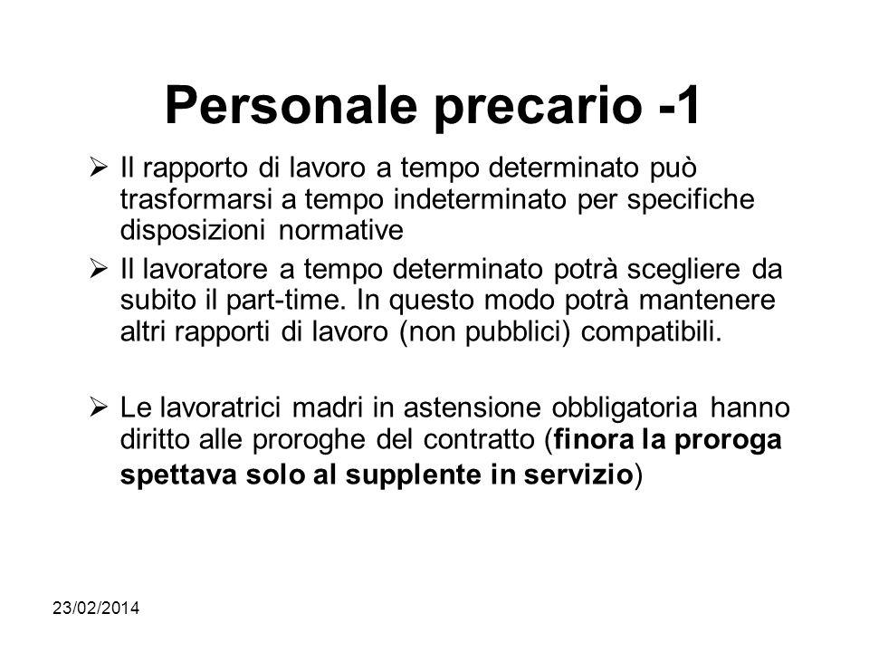 Personale precario -1 Il rapporto di lavoro a tempo determinato può trasformarsi a tempo indeterminato per specifiche disposizioni normative.