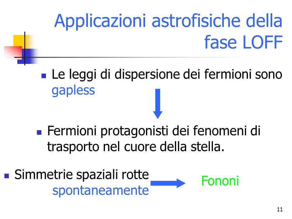 Applicazioni astrofisiche della fase LOFF