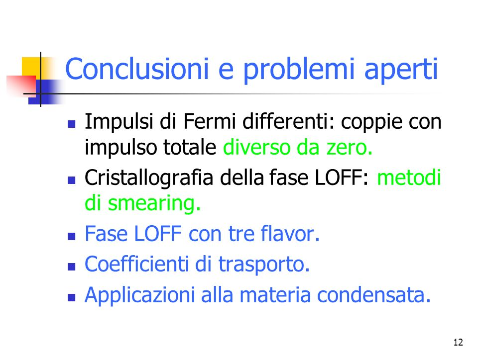 Conclusioni e problemi aperti
