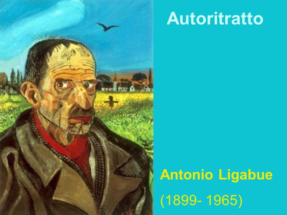 Autoritratto Antonio Ligabue (1899- 1965)