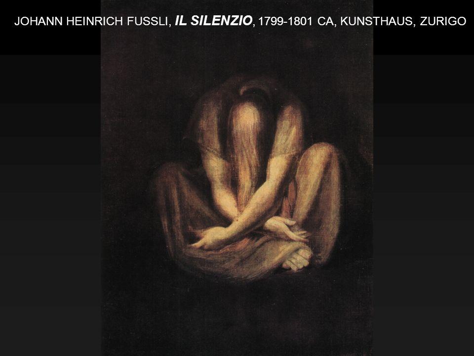 JOHANN HEINRICH FUSSLI, IL SILENZIO, 1799-1801 CA, KUNSTHAUS, ZURIGO