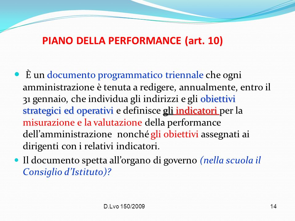 PIANO DELLA PERFORMANCE (art. 10)