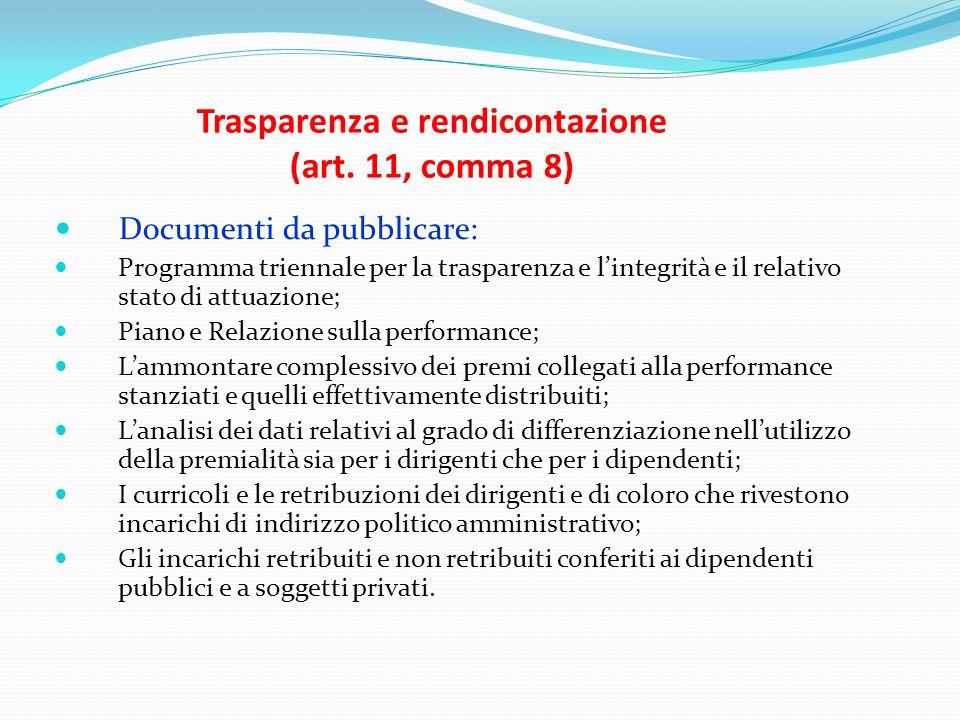 Trasparenza e rendicontazione (art. 11, comma 8)