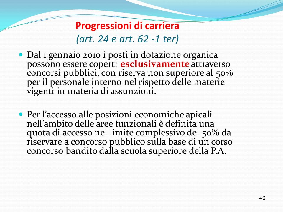 Progressioni di carriera (art. 24 e art. 62 -1 ter)
