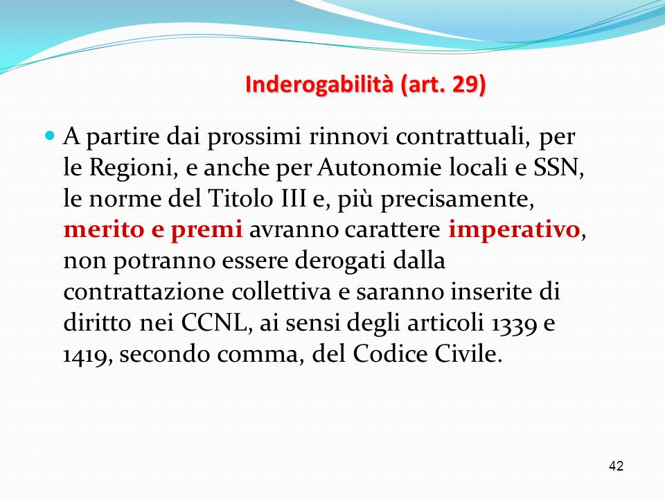 Inderogabilità (art. 29)