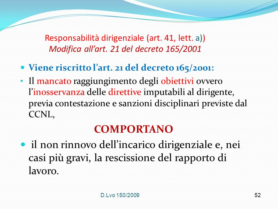 Responsabilità dirigenziale (art. 41, lett. a)) Modifica all'art
