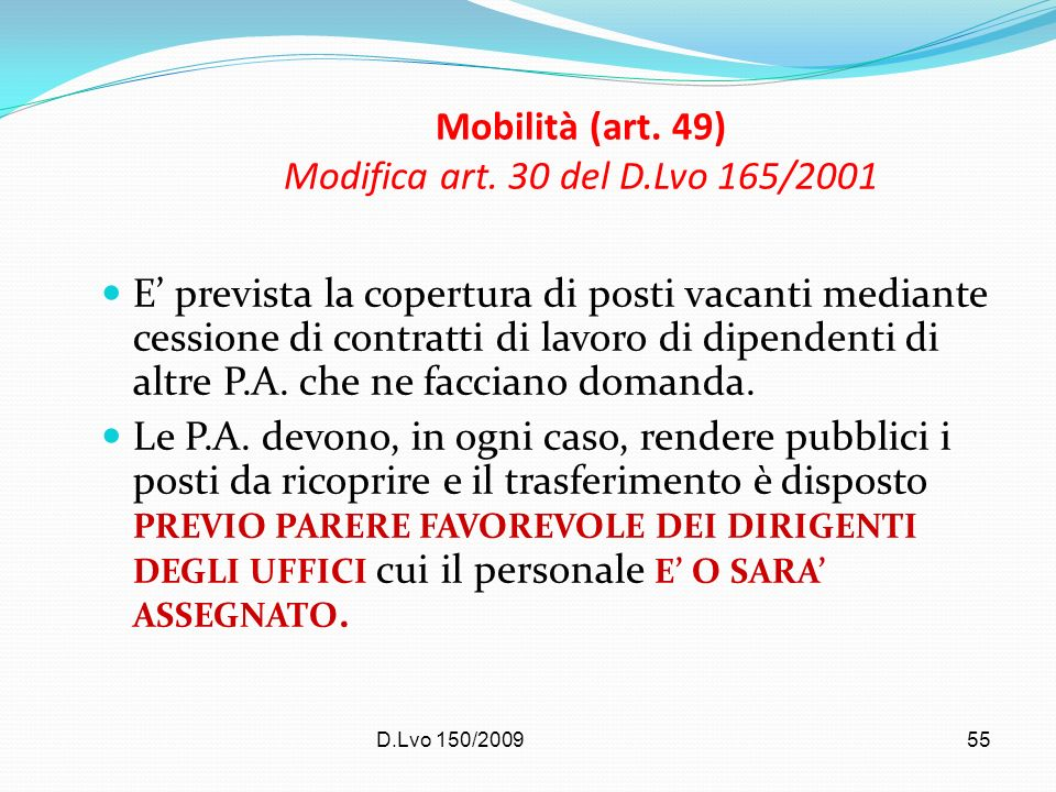 Mobilità (art. 49) Modifica art. 30 del D.Lvo 165/2001