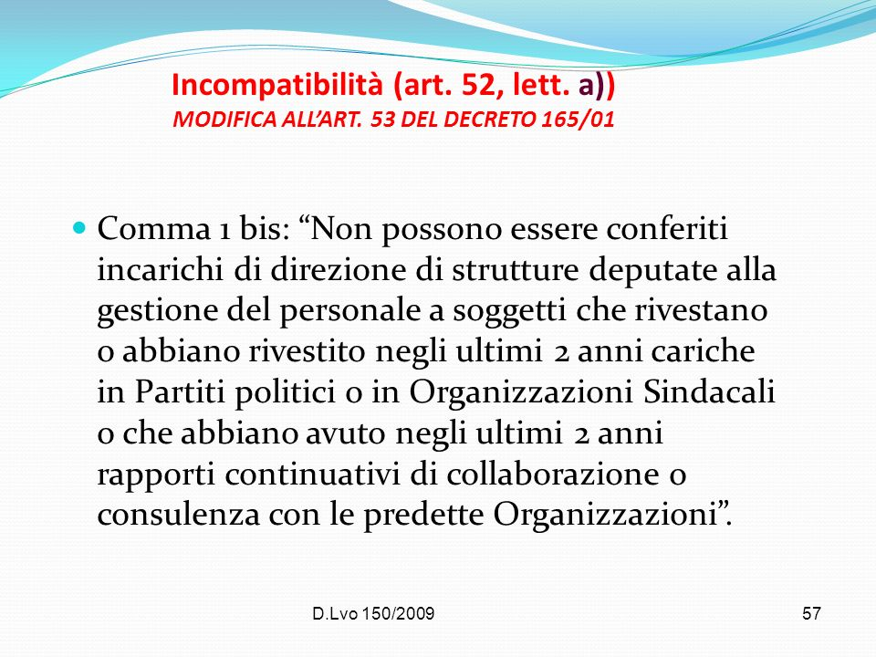Incompatibilità (art. 52, lett. a)) MODIFICA ALL'ART