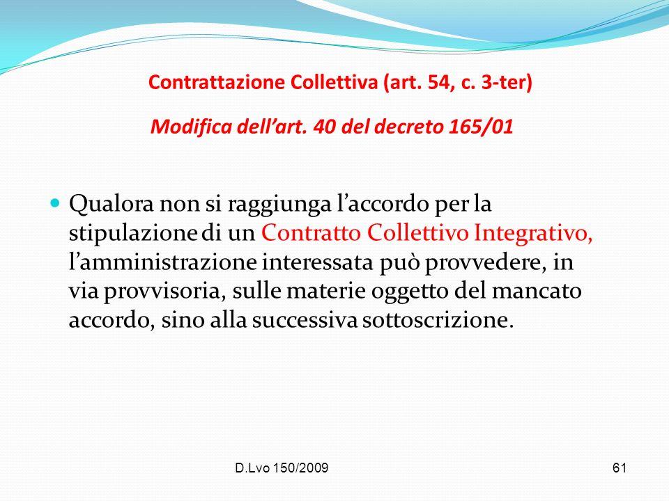 Contrattazione Collettiva (art. 54, c. 3-ter) Modifica dell'art