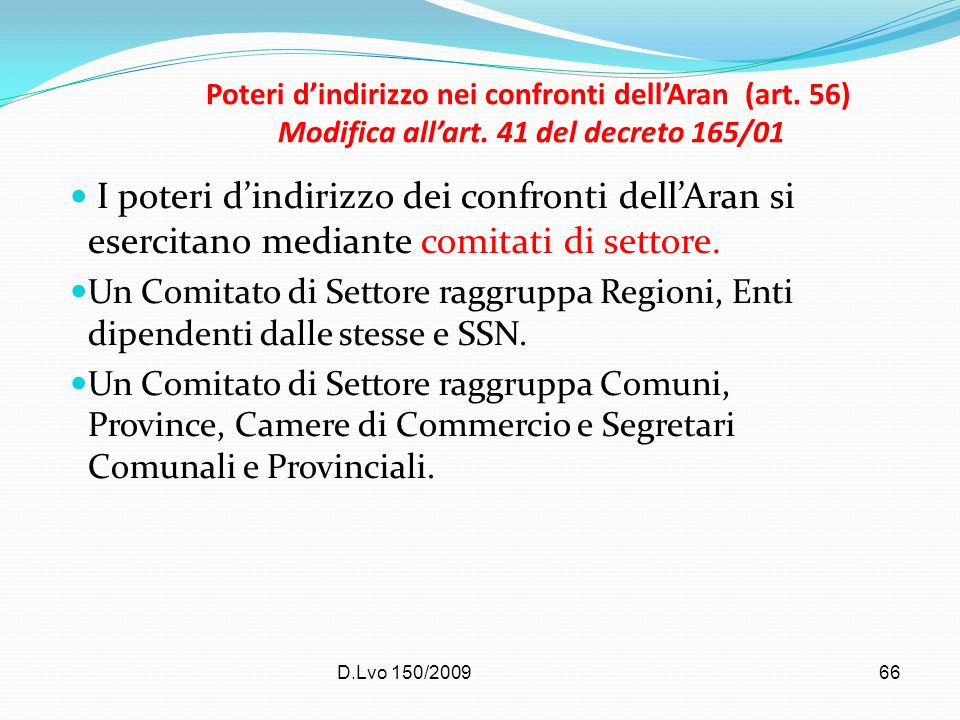 Poteri d'indirizzo nei confronti dell'Aran (art. 56) Modifica all'art