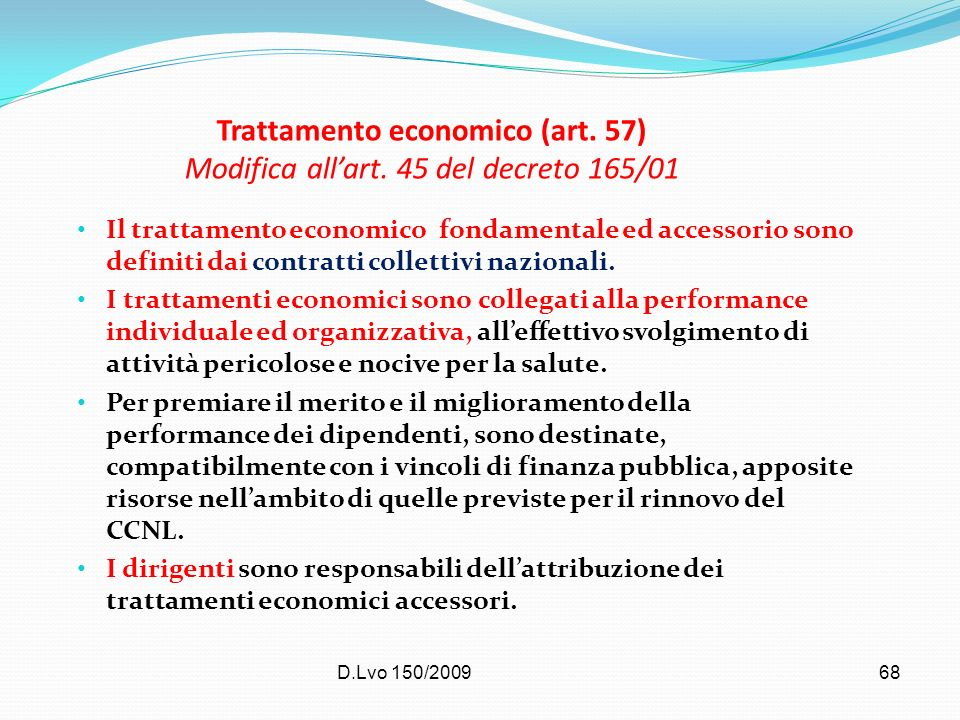 Trattamento economico (art. 57) Modifica all'art. 45 del decreto 165/01