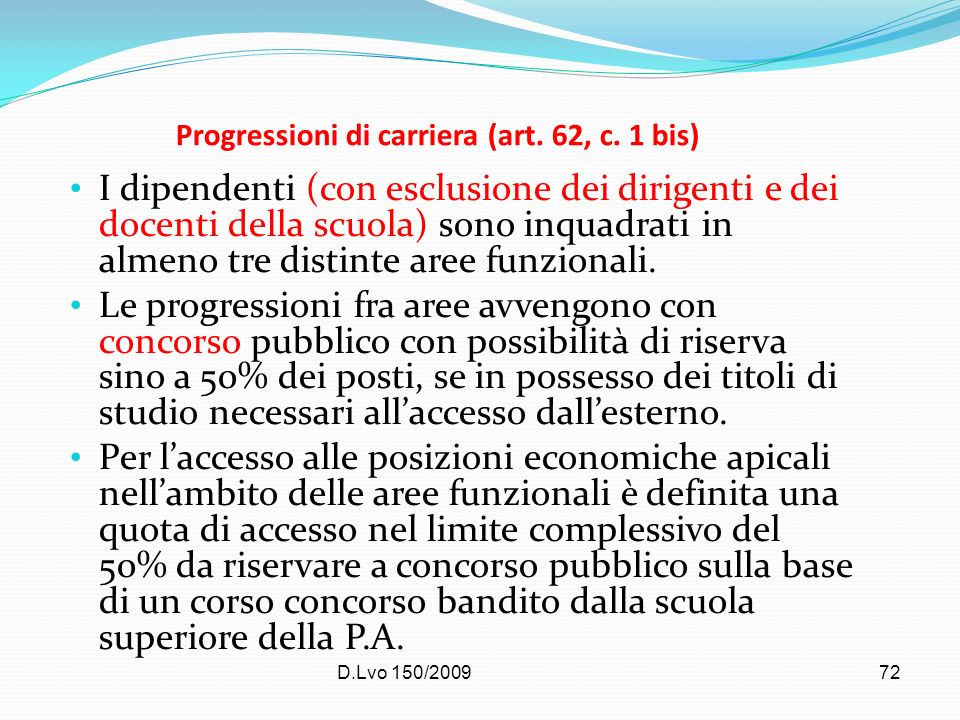 Progressioni di carriera (art. 62, c. 1 bis)