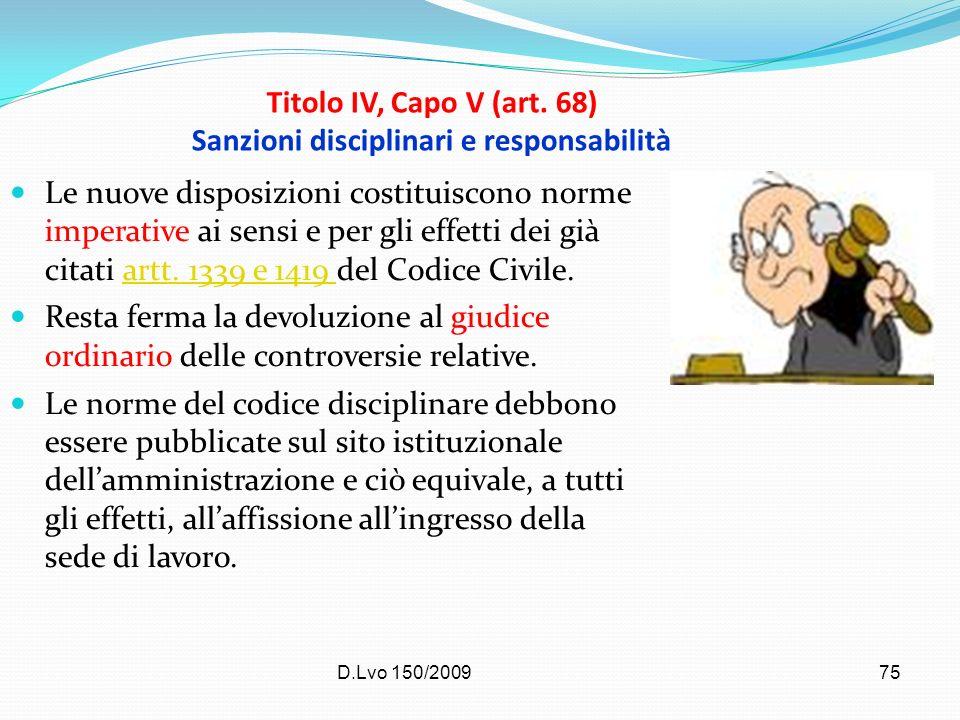 Titolo IV, Capo V (art. 68) Sanzioni disciplinari e responsabilità