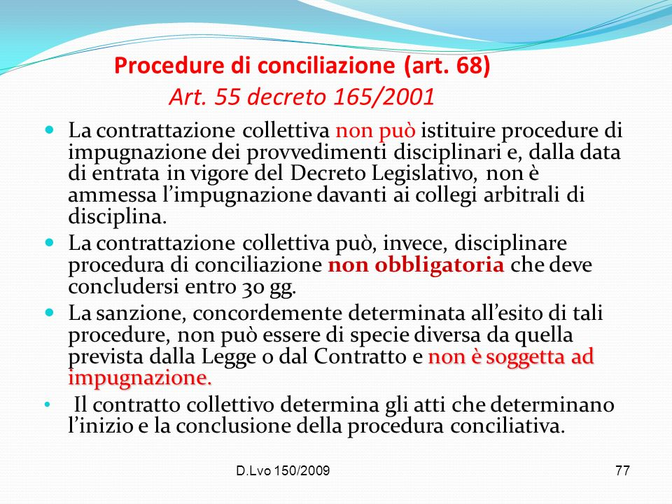 Procedure di conciliazione (art. 68) Art. 55 decreto 165/2001