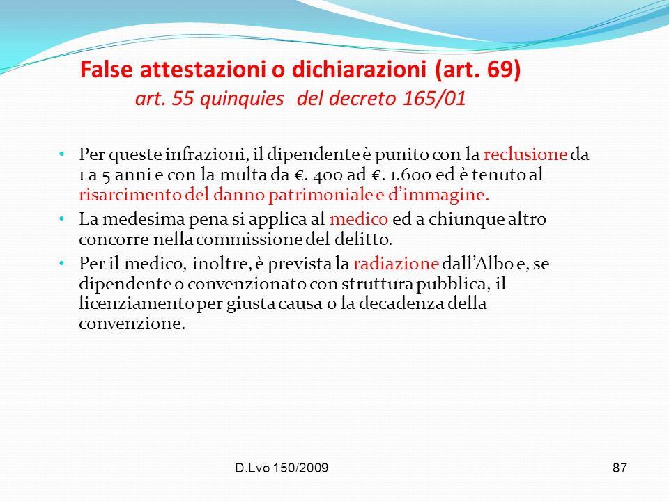 False attestazioni o dichiarazioni (art. 69) art