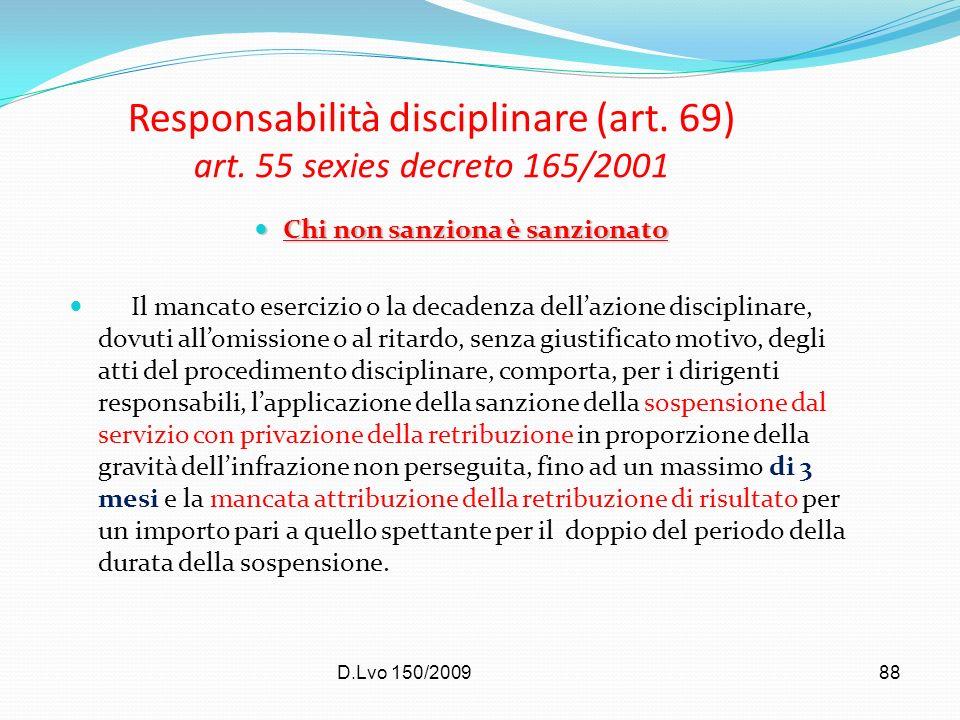 Responsabilità disciplinare (art. 69) art. 55 sexies decreto 165/2001