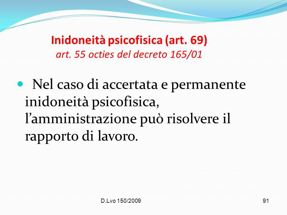Inidoneità psicofisica (art. 69) art. 55 octies del decreto 165/01