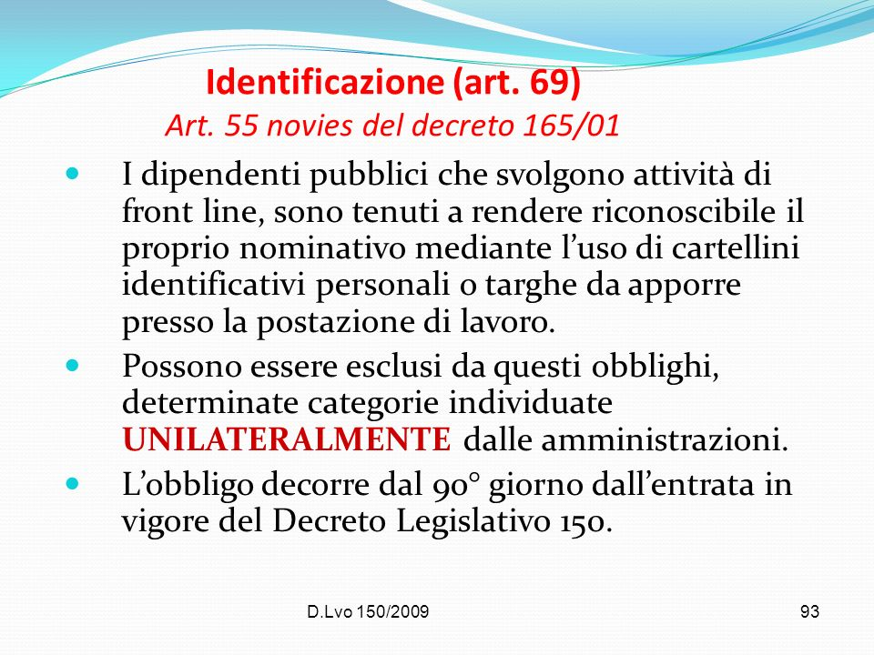 Identificazione (art. 69) Art. 55 novies del decreto 165/01