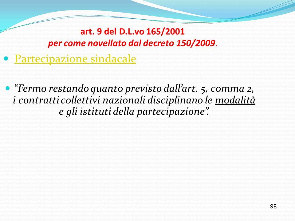 art. 9 del D.L.vo 165/2001 per come novellato dal decreto 150/2009.