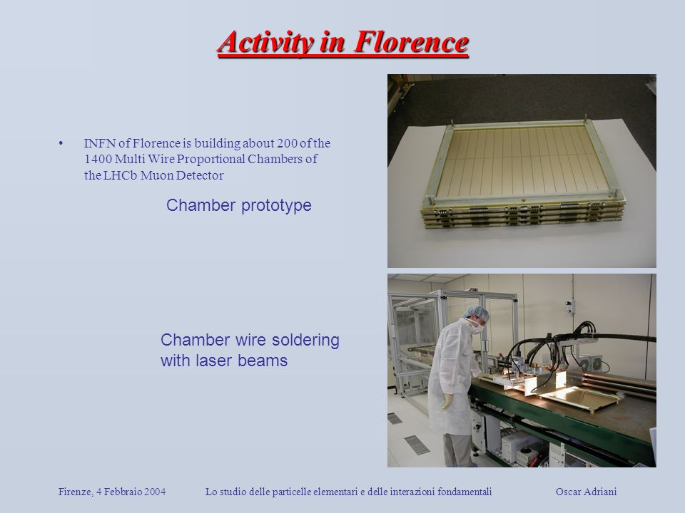 Activity in Florence Chamber prototype