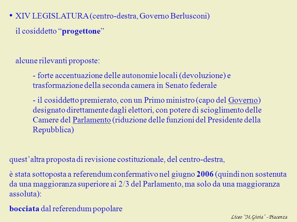 XIV LEGISLATURA (centro-destra, Governo Berlusconi)