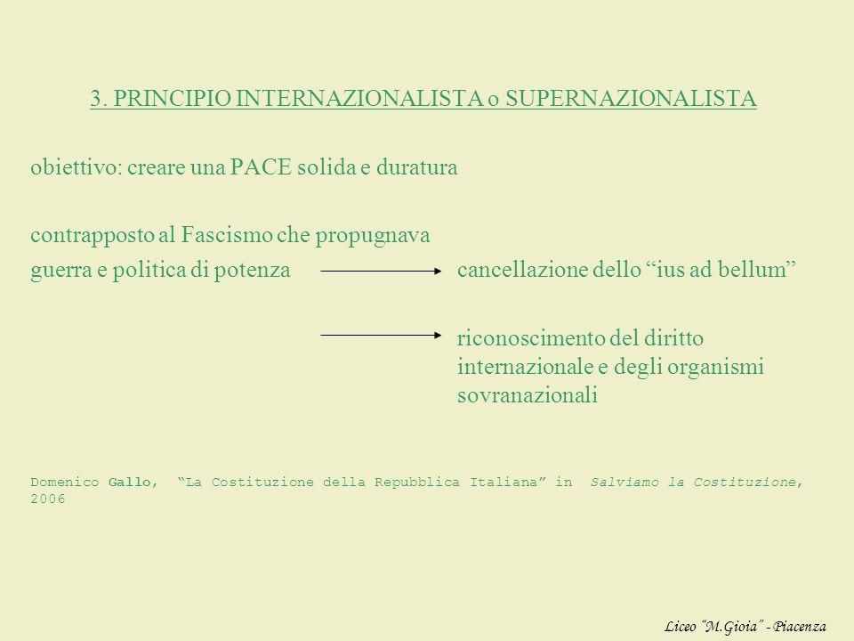 3. PRINCIPIO INTERNAZIONALISTA o SUPERNAZIONALISTA