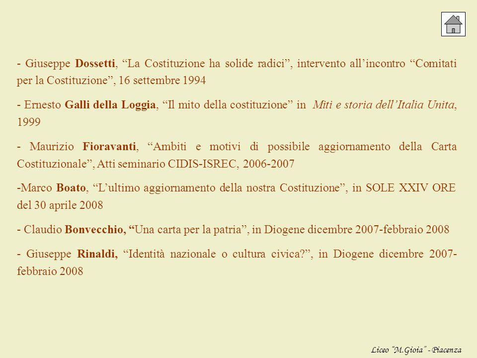 - Giuseppe Dossetti, La Costituzione ha solide radici , intervento all'incontro Comitati per la Costituzione , 16 settembre 1994