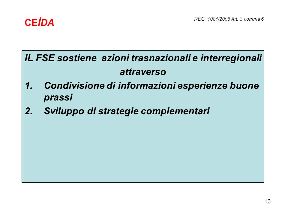 IL FSE sostiene azioni trasnazionali e interregionali attraverso