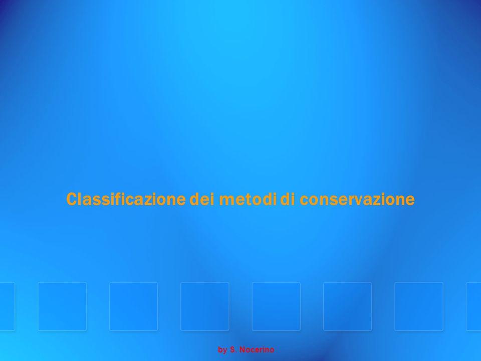 Classificazione dei metodi di conservazione