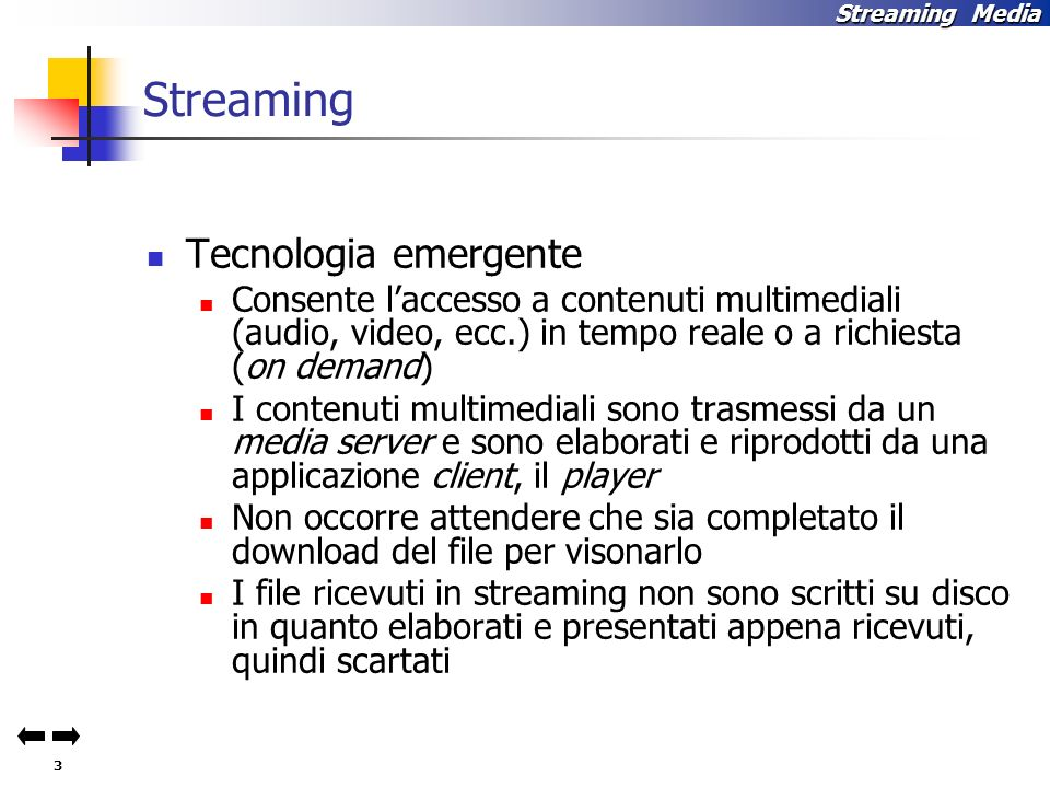Streaming Tecnologia emergente