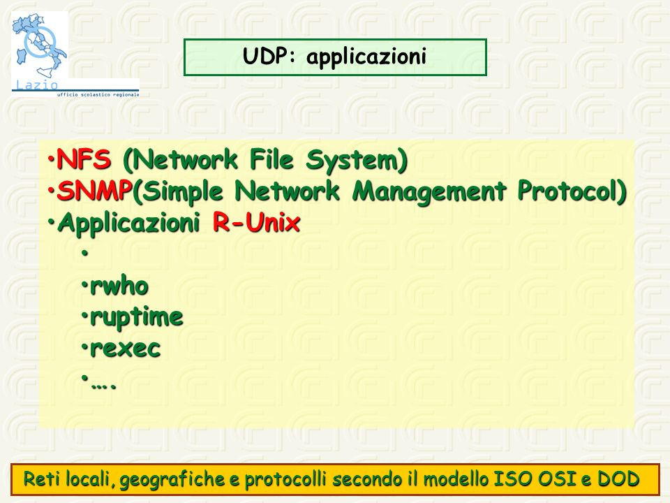 NFS (Network File System) SNMP(Simple Network Management Protocol)